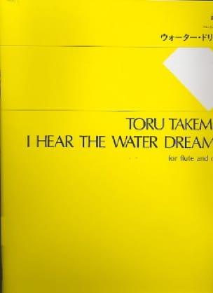 Toru Takemitsu - I Hear The Water Dreaming - Partitur - Partition - di-arezzo.fr