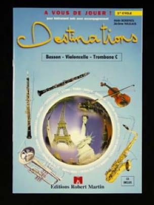 Destinations - 1er cycle - Basson ou violoncelle ... - laflutedepan.com