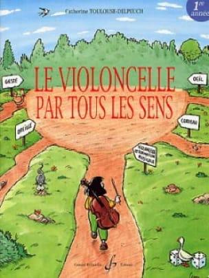 Le violoncelle par tous les sens - Volume 1 - laflutedepan.com