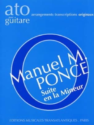 Manuel Maria Ponce - Suite in A minor for guitar - Partition - di-arezzo.co.uk