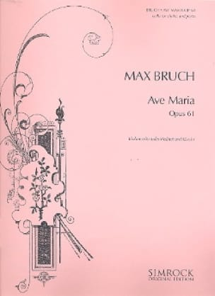 Max Bruch - Ave Maria op. 61 - Partition - di-arezzo.co.uk