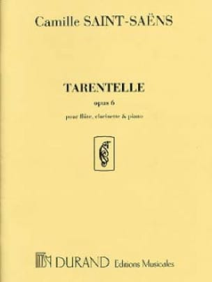 Tarentelle op. 6 - Flûte, clarinette et piano - laflutedepan.com