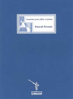 Pascal Proust - Sonatine - Flute - Partition - di-arezzo.co.uk