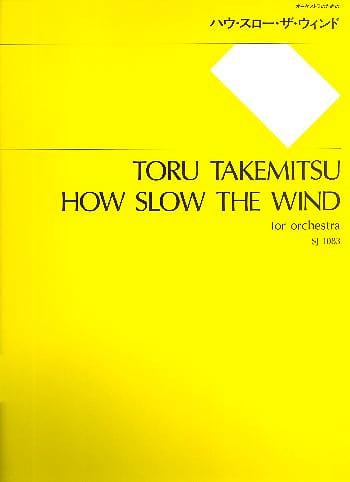 How slow the wind - Partitur - TAKEMITSU - laflutedepan.com