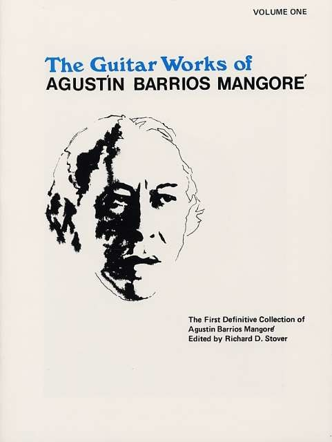 Mangore Agustin Barrios - The Guitar Works - Volume 1 - Partition - di-arezzo.co.uk