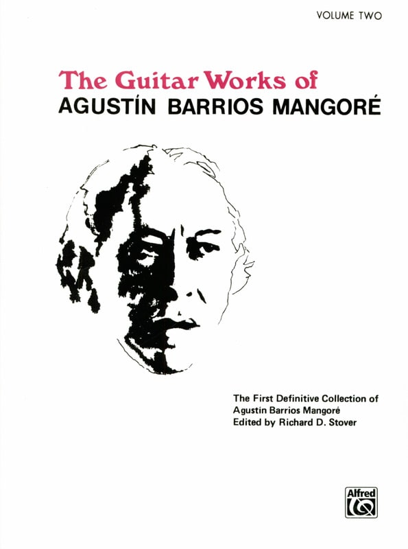 Mangore Agustin Barrios - The Guitar Works - Volume 2 - Partition - di-arezzo.co.uk