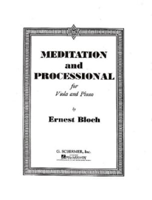 Meditation and Processional - BLOCH - Partition - laflutedepan.com