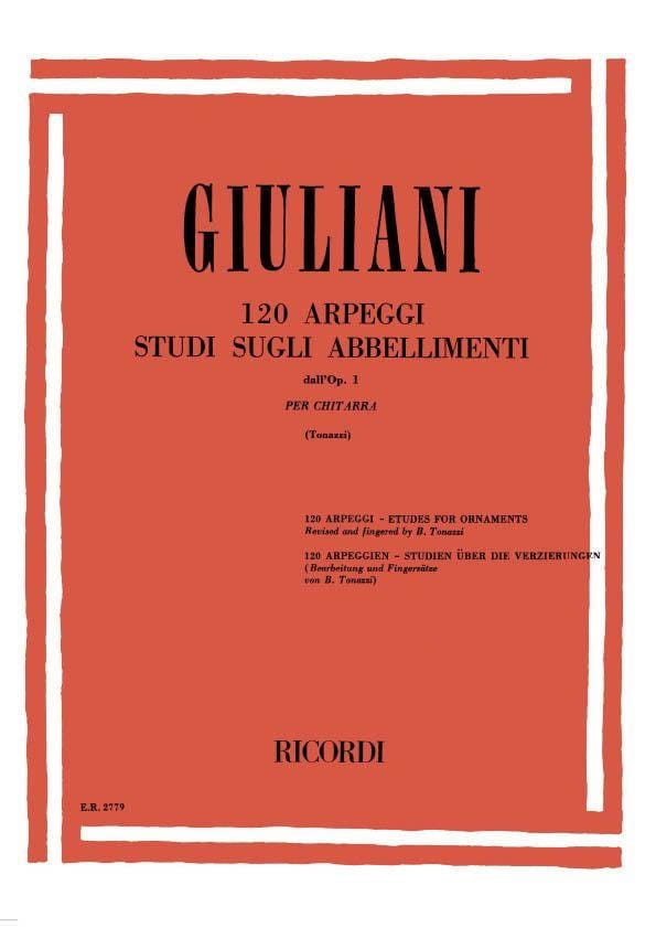 Mauro Giuliani - 120 Arpeggi - Studi sugli abbellimenti dall'op. 1 - Partition - di-arezzo.co.uk