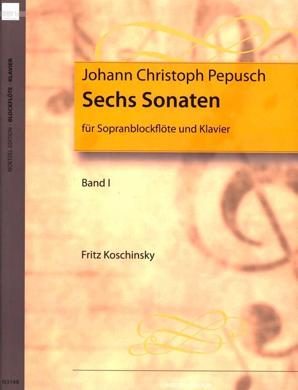 Johann Christoph Pepusch - 6 Sonatas Volume 1 - sopranblockflöte U. Klavier - Partition - di-arezzo.co.uk
