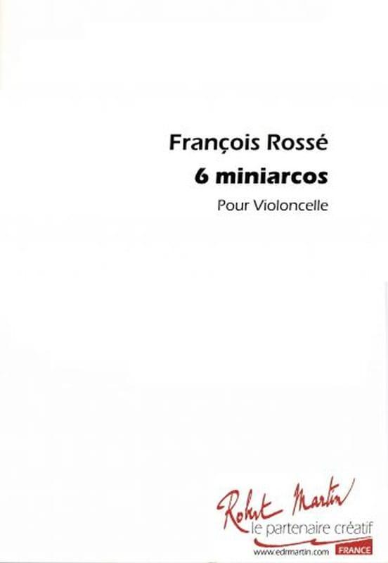 6 Miniarcos - François Rossé - Partition - laflutedepan.com