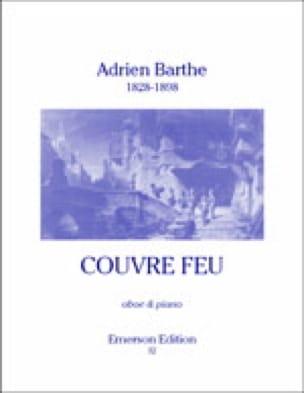 Couvre feu - Adrien Barthe - Partition - Hautbois - laflutedepan.com