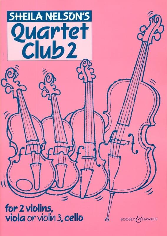 Sheila M. Nelson - Quartet Club Volume 2 - Partition - di-arezzo.com