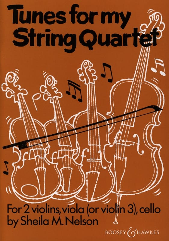 Sheila M. Nelson - Tunes For My String Quartet - 2 Violins Alto Cello - Partition - di-arezzo.com