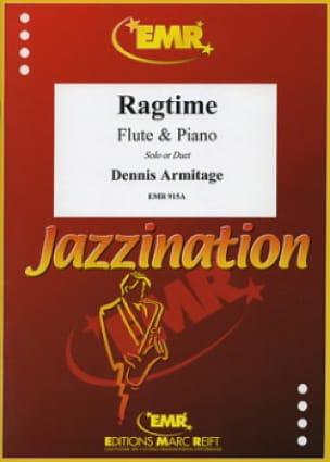 Ragtime Volume 1 - Dennis Armitage - Partition - laflutedepan.com