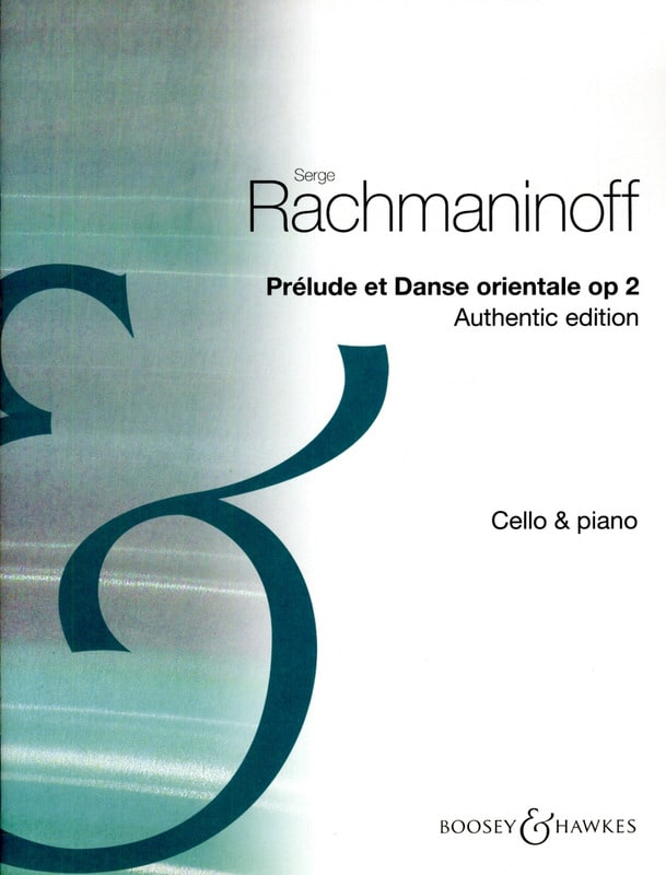 RACHMANINOV - Prelude and Oriental Dance Opus 2 - Partition - di-arezzo.com