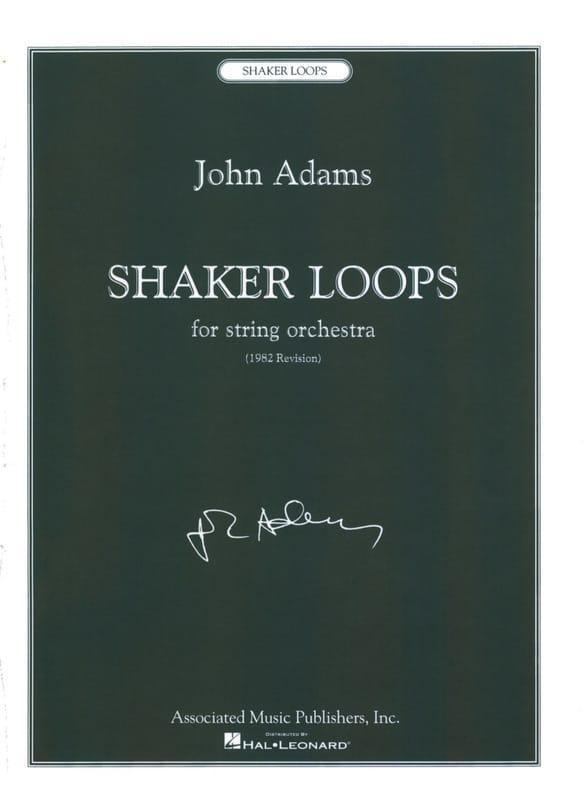 Shaker Loops - John Adams - Partition - laflutedepan.com