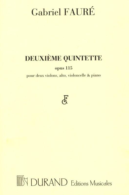 Gabriel Fauré - Quintet No. 2 op. 115 - Partition - di-arezzo.co.uk