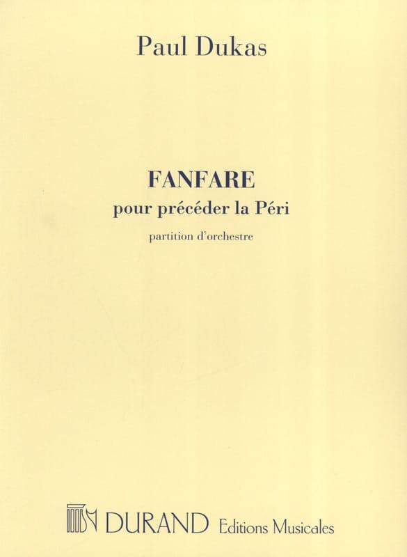 Paul Dukas - Fanfare to precede the Peri - Cond. - Partition - di-arezzo.co.uk