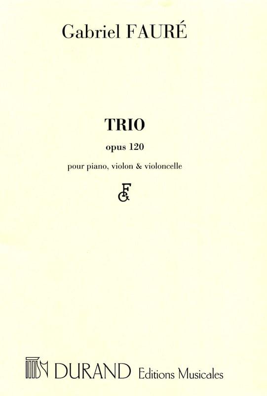 Gabriel Fauré - Trio op. 120 - Fiestas - Partition - di-arezzo.es