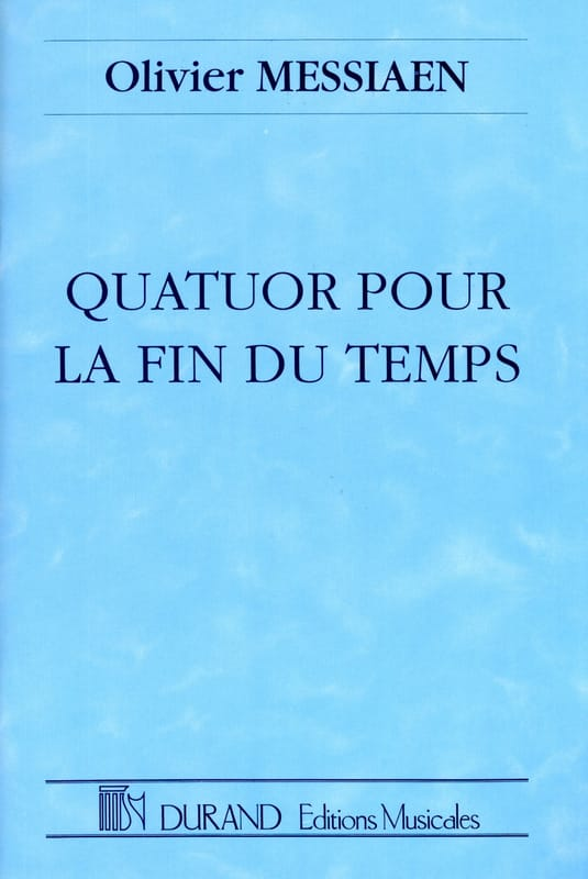 Olivier Messiaen - Quartet for the End of Time - Partition - di-arezzo.co.uk