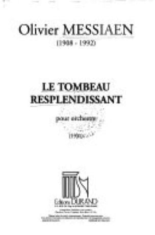 Le Tombeau resplendissant - Conducteur - MESSIAEN - laflutedepan.com