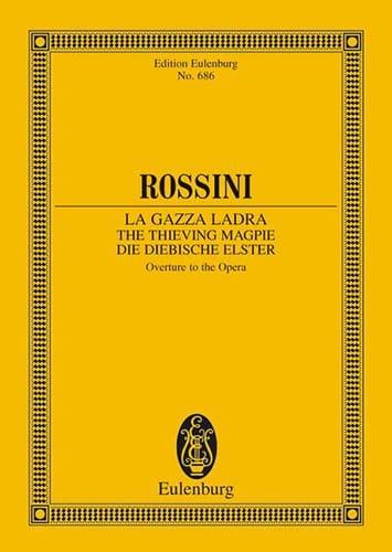 Gioacchino Rossini - The Openüre Stealing Magpie - Driver - Partition - di-arezzo.co.uk