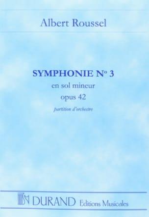 Albert Roussel - Symphony No. 3 op. 42 - Partition - di-arezzo.co.uk