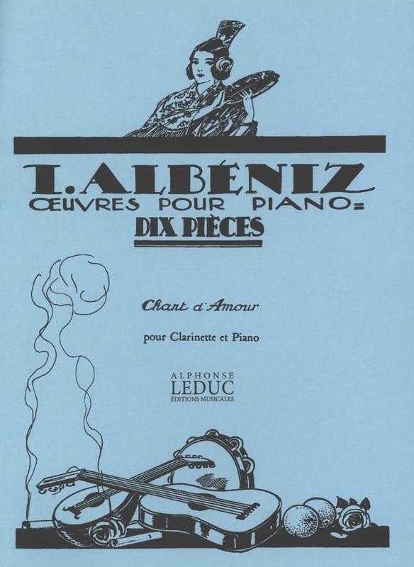 Chant d'Amour - Clarinette - ALBENIZ - Partition - laflutedepan.com