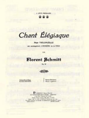 Chant élégiaque - Florent Schmitt - Partition - laflutedepan.com