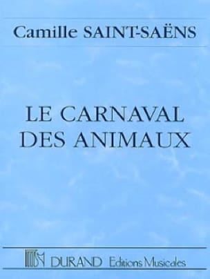 Camille Saint-Saëns - The Carnival of the Animals - Driver - Partition - di-arezzo.co.uk