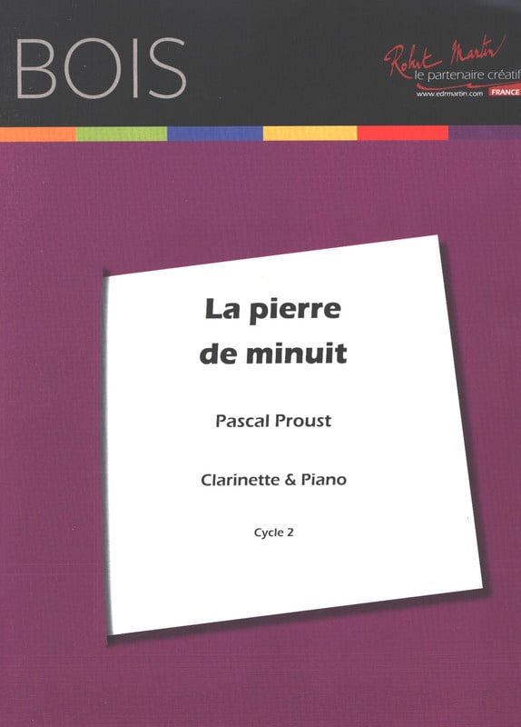 Pascal Proust - The midnight stone - Clarinet - Partition - di-arezzo.com