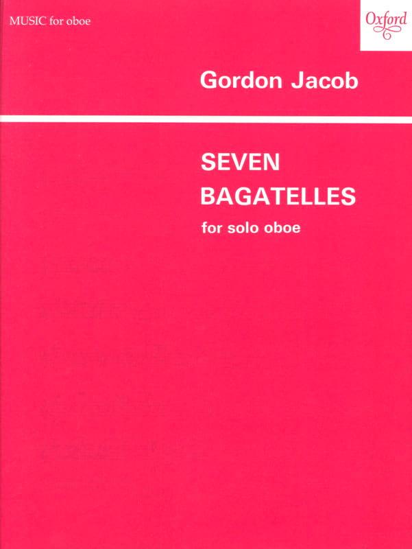 7 Bagatelles - Oboe solo - Gordon Jacob - Partition - laflutedepan.com