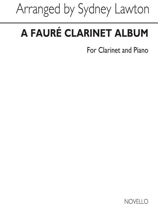 Gabriel Fauré - フォーレクラリネットアルバム - Partition - di-arezzo.jp