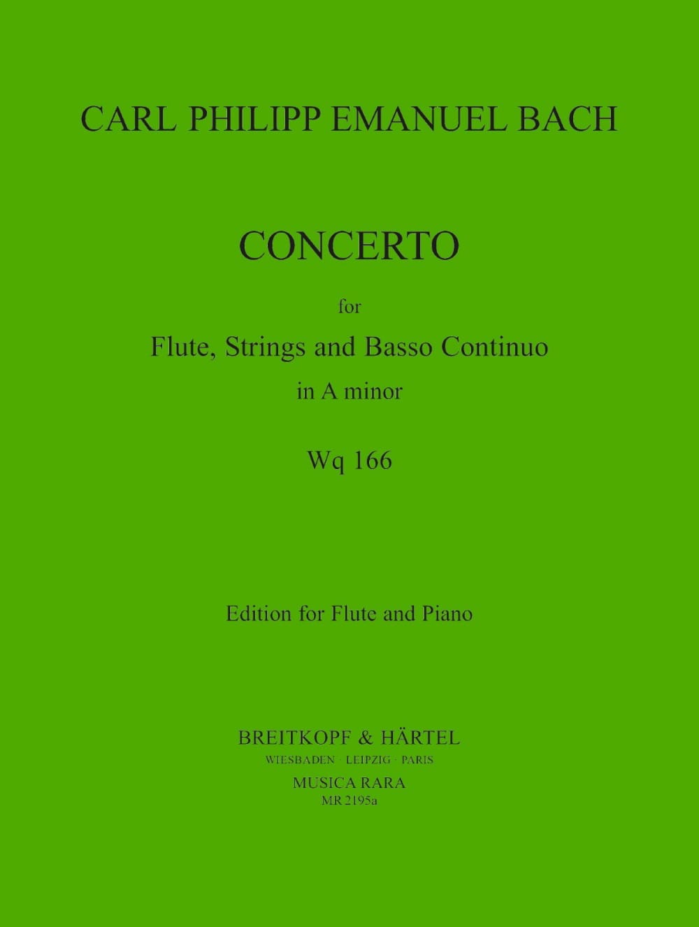 Carl Philipp Emanuel Bach - Concerto in A Minor WQ 166 - Piano Flute - Partition - di-arezzo.com