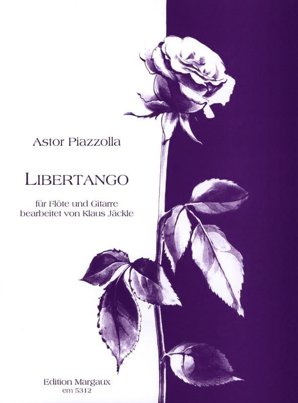 Astor Piazzolla - Libertango - Flute - Partition - di-arezzo.co.uk