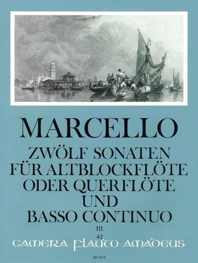 Benedetto Marcello - 12 Sonaten op. 2 - Bd. 3 - Altblockflöte u. Bc - Partition - di-arezzo.co.uk