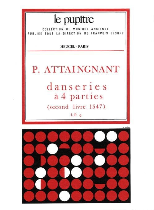Danseries à 4 Parties - Attaingnant Pierre / Meylan - laflutedepan.com