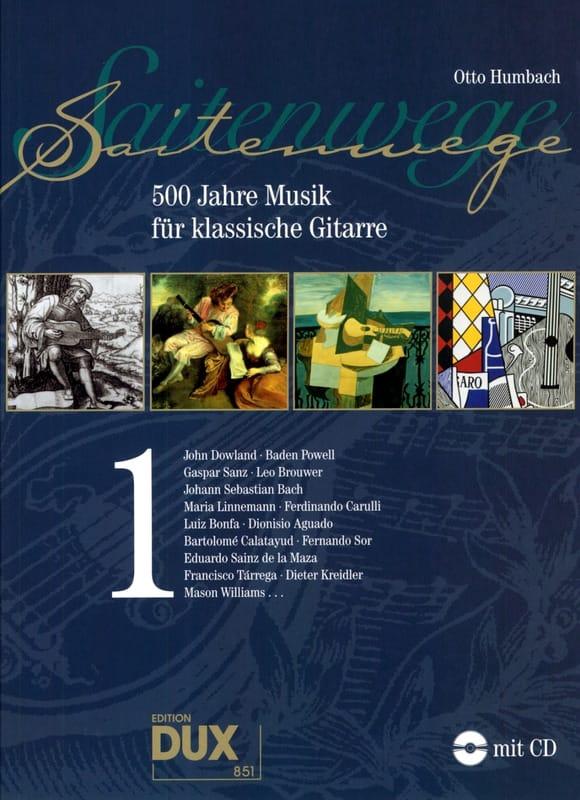 Otto Humbach - Saitenwege - 500 Jahre Musik For Klassische Gitarre Vol 1 - Partition - di-arezzo.co.uk