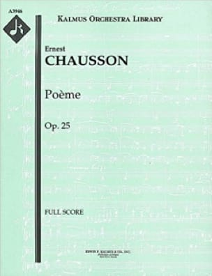 Poème Op. 25 Pour Violon et Orchestre - CHAUSSON - laflutedepan.com