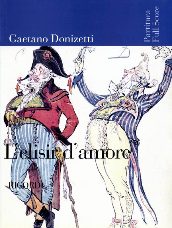 Gaetano Donizetti - The elisir of amore - Score - Partition - di-arezzo.co.uk
