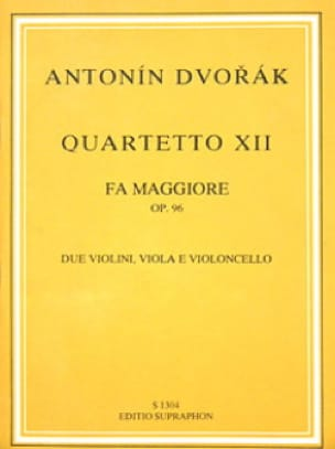 DVORAK - String quartet No. 12 in F major op. 96 - Partitur - Partition - di-arezzo.com