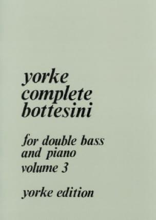 Yorke Complete Bottesini Volume 3 - BOTTESINI - laflutedepan.com