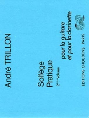 Solfège pratique - Volume 2 - Guitare et clarinette - laflutedepan.com