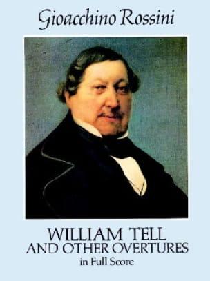 Gioacchino Rossini - William Tell And Other Overtures - Full Score - Partition - di-arezzo.co.uk
