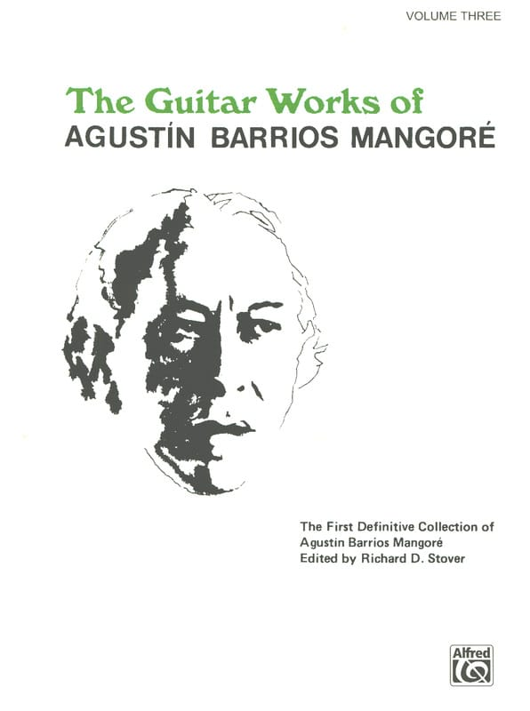 Mangore Agustin Barrios - The Guitar Works Volume 3 - Partition - di-arezzo.co.uk