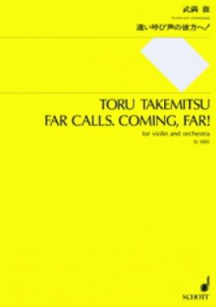 Toru Takemitsu - Far calls. Coming, far ! - Partitur - Partition - di-arezzo.fr