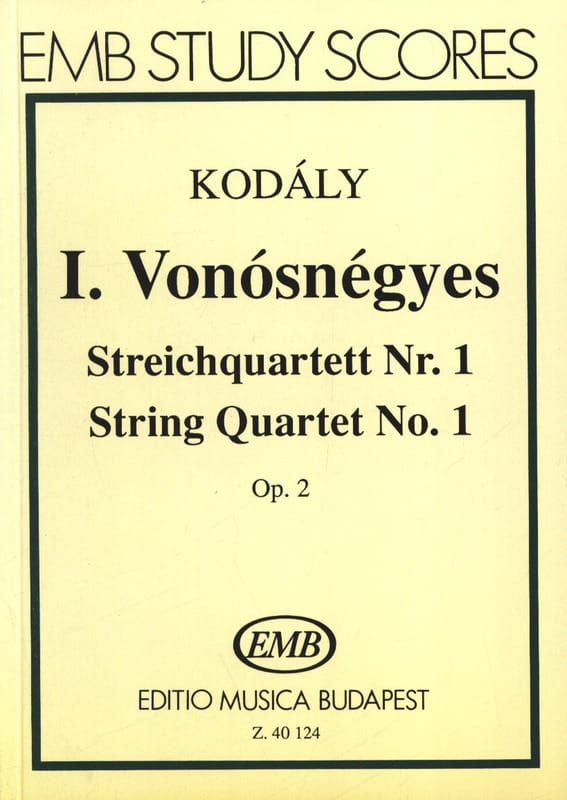 Zoltan Kodaly - String quartet no. 1 op. 2 - Driver - Partition - di-arezzo.com