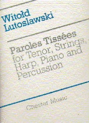 Paroles Tissées - Score - LUTOSLAWSKI - Partition - laflutedepan.com