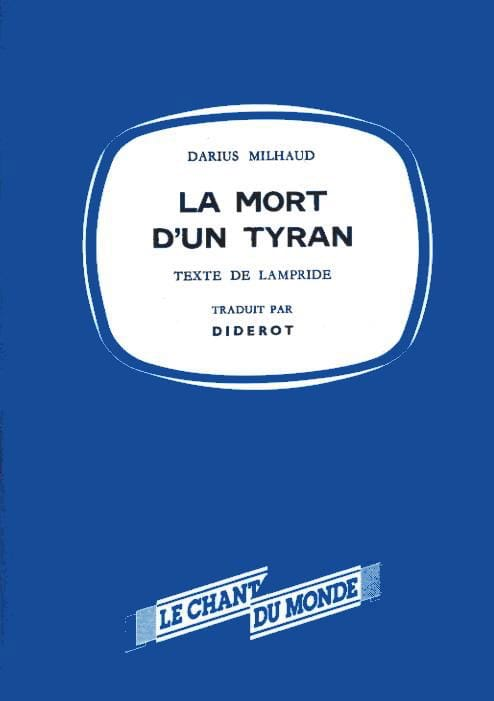 Darius Milhaud - The death of a tyrant - Driver - Partition - di-arezzo.com