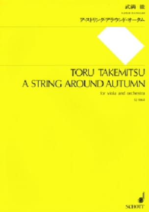 Toru Takemitsu - A string around autumn - Partitur - Partition - di-arezzo.fr